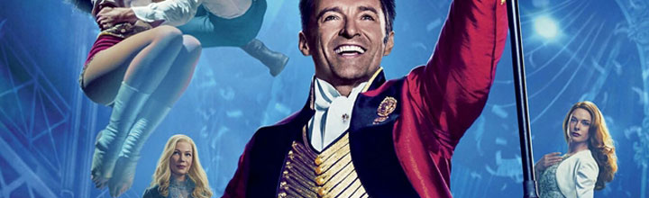 The Greatest Showman – Film Review